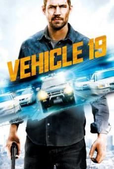 Vehicle 19 ฝ่าวิกฤต เหยียบมิดไมล์ (2013)
