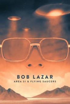Bob Lazar- Area 51 & Flying Saucers บ็อบ ลาซาร์- แอเรีย 51 และจานบิน (2018) บรรยายไทย