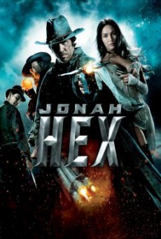 Jonah Hex โจนาห์ เฮ็กซ์ ฮีโร่หน้าบากมหากาฬ (2010)