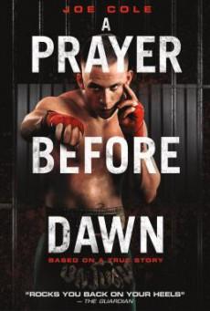 A Prayer Before Dawn บทสวดก่อนฟ้าสาง (2017) บรรยายไทย