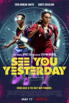 See You Yesterday ย้อนเวลายื้อชีวิต (2019) บรรยายไทย