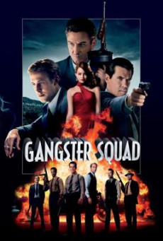 Gangster Squad แก๊งสเตอร์ สควอด หน่วยกุดหัวแก๊งสเตอร์ (2013)
