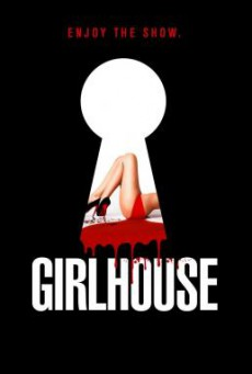 Girl House เกิร์ลเฮ้าส์ (2014) บรรยายไทยแปล