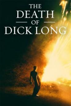 The Death of Dick Long (2019) บรรยายไทยแปล