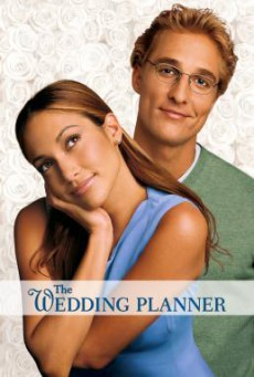 The Wedding Planner จะปิ๊งมั้ย..ถ้าหัวใจผิดแผน (2001)