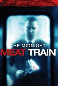 The Midnight Meat Train ทุบกะโหลกนรกใต้เมือง (2008)