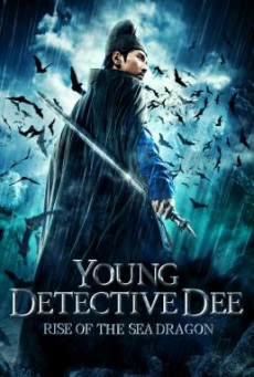 Young Detective Dee- Rise of the Sea Dragon (Di Renjie- Shen du long wang) ตี๋เหรินเจี๋ย ผจญกับดักเทพมังกร (2013)