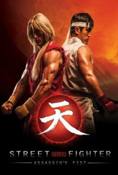 Street Fighter: Assassin's Fist สตรีทไฟท์เตอร์: ฤทธิ์หมัดสะท้านโลกันตร์ (2014)