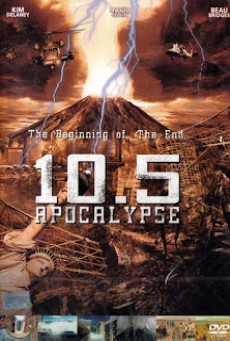 10.5: Apocalypse 10.5 โลกาวินาศ (2006) part 1