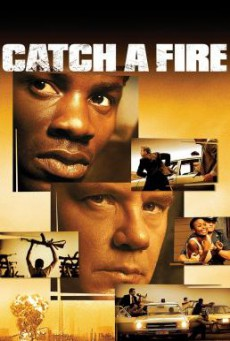 Catch a Fire แผนล้างเลือด เชือดคนดิบ (2006)