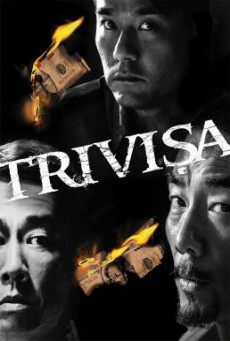Trivisa (Chu dai chiu fung) จับตาย! ปล้นระห่ำเมือง (2016) HDTV