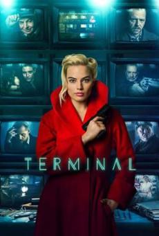 Terminal เธอล่อ จ้องฆ่า (2018)