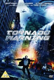 Tornado Warning ทอร์นาโดเอเลี่ยนทลายโลก