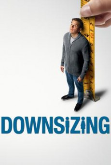 Downsizing มนุษย์ย่อไซส์ (2017)