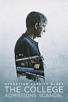 เกมโกงมหาวิทยาลัยในฝัน Operation Varsity Blues: The College Admissions Scandal (2021)