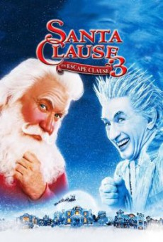 The Santa Clause 3- The Escape Clause ซานตาคลอส 3 อิทธิฤทธิ์ปีศาจคริสต์มาส (2006)