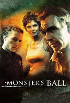 Monster's Ball แดนรักนักโทษประหาร (2001)