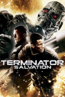 Terminator Salvation ฅนเหล็ก 4 มหาสงครามจักรกลล้างโลก (2009)