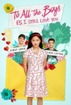 แด่ชายทุกคนที่ฉันเคยรัก To All the Boys: P.S. I Still Love You (2020)