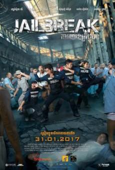 Jailbreak แหกคุกแดนนรก (2017) บรรยายไทย