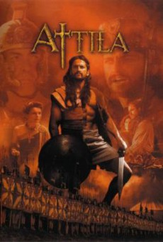 Attila แอททิล่า…มหานักรบจ้าวแผ่นดิน (2001)