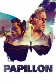 Papillon ปาปิยอง หนีตายเเดนดิบ (2017)