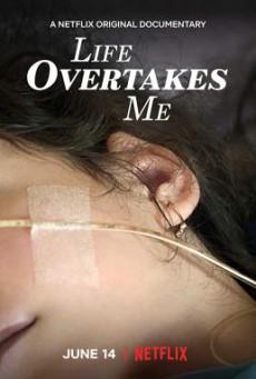 Life Overtakes Me ชีวิตที่สิ้นฉัน (2019) บรรยายไทย