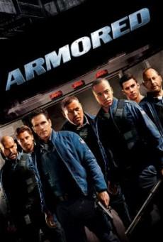 Armored แผนระห่ำปล้นทะลุเกราะ (2009)