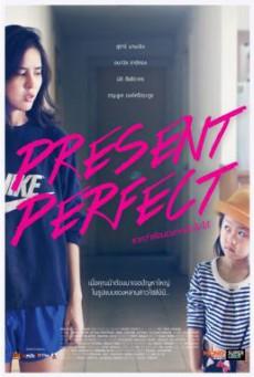 หนังสั้น Present Perfect หากว่าย้อนเวลากลับไปได้