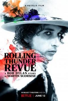 Rolling Thunder Revue- A Bob Dylan Story by Martin Scorsese เปิดตำนานบ็อบ ดีแลนโดยมาร์ติน สกอร์เซซี่ (2019) บรรยายไทย