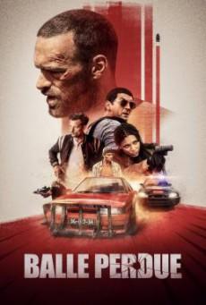 Lost Bullet แรงทะลุกระสุน (2020) NETFLIX บรรยายไทย