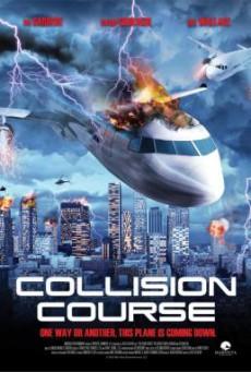 Collision Course มหาประลัยชนโลก