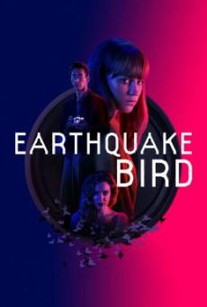 Earthquake Bird รอยปริศนาในลางร้าย (2019) NETFLIX