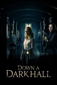 Down a Dark Hall โรงเรียนปีศาจ (2018)