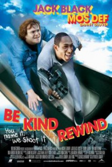 Be Kind Rewind ใครจะว่า…หนังข้าเนี๊ยะแหละเจ๋ง