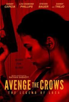 Avenge the Crows (2017) HDTV
