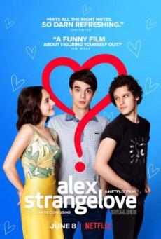 Alex Strangelove รักพิลึกพิลั่นของอเล็กซ์ (2018) บรรยายไทย