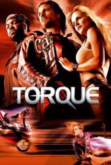 Torque ทอร์ค บิดทะลวง (2004)