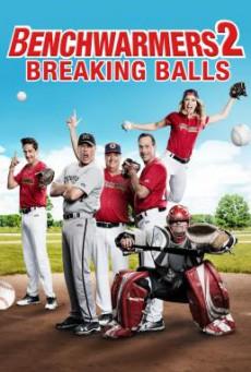 Benchwarmers 2- Breaking Balls (2019) บรรยายไทย