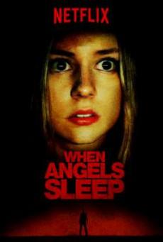 When Angels Sleep Cuando los ángeles duermen ฝันร้ายในคืนเปลี่ยว (2018) บรรยายไทย
