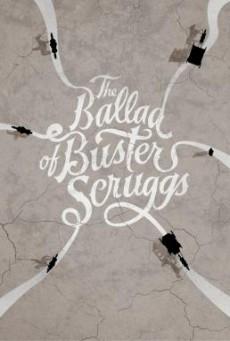 The Ballad of Buster Scruggs ลำนำของบัสเตอร์ สกรั๊กส์ (2018) บรรยายไทย