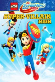 Lego DC Super Hero Girls: Super-Villain High (2018) บรรยายไทย