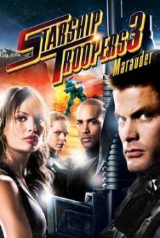 Starship Troopers 3: Marauder สงครามหมื่นขาล่าล้างจักรวาล 3 (2008)