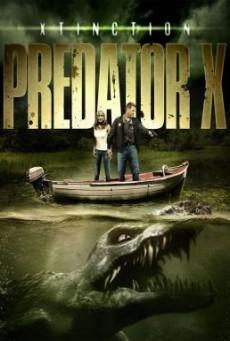 Xtinction: Predator X ทะเลสาป สัตว์นรกล้านปี (2010)