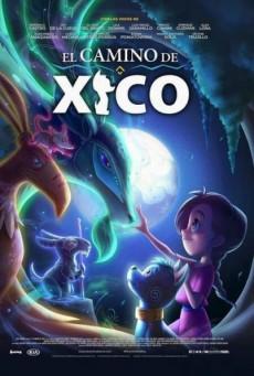 ฮีโกผจญภัย Xico's Journey (2020)