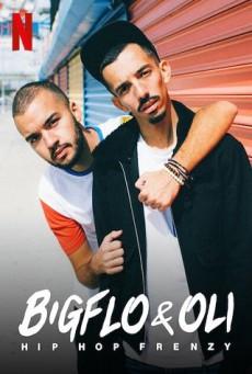 บิ๊กโฟล์กับโอลี่ ฮิปฮอปมาแรง Bigflo & Oli: Hip Hop Frenzy (2020)