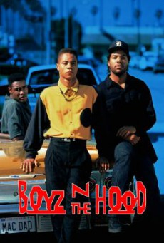 Boyz n the Hood ลูกผู้ชายสายพันธุ์ระห่ำ (1991)