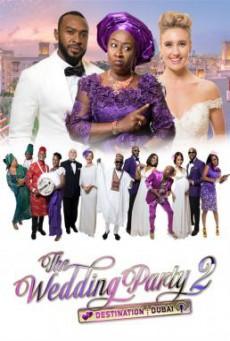 The Wedding Party 2- Destination Dubai วิวาห์สุดป่วน 2 (2017) บรรยายไทย