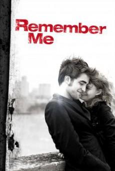 Remember Me จากนี้…มี เราตลอดไป (2010)