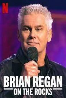 ไบรอัน รีแกน ออน เดอะ ร็อค Brian Regan: On the Rocks (2021)